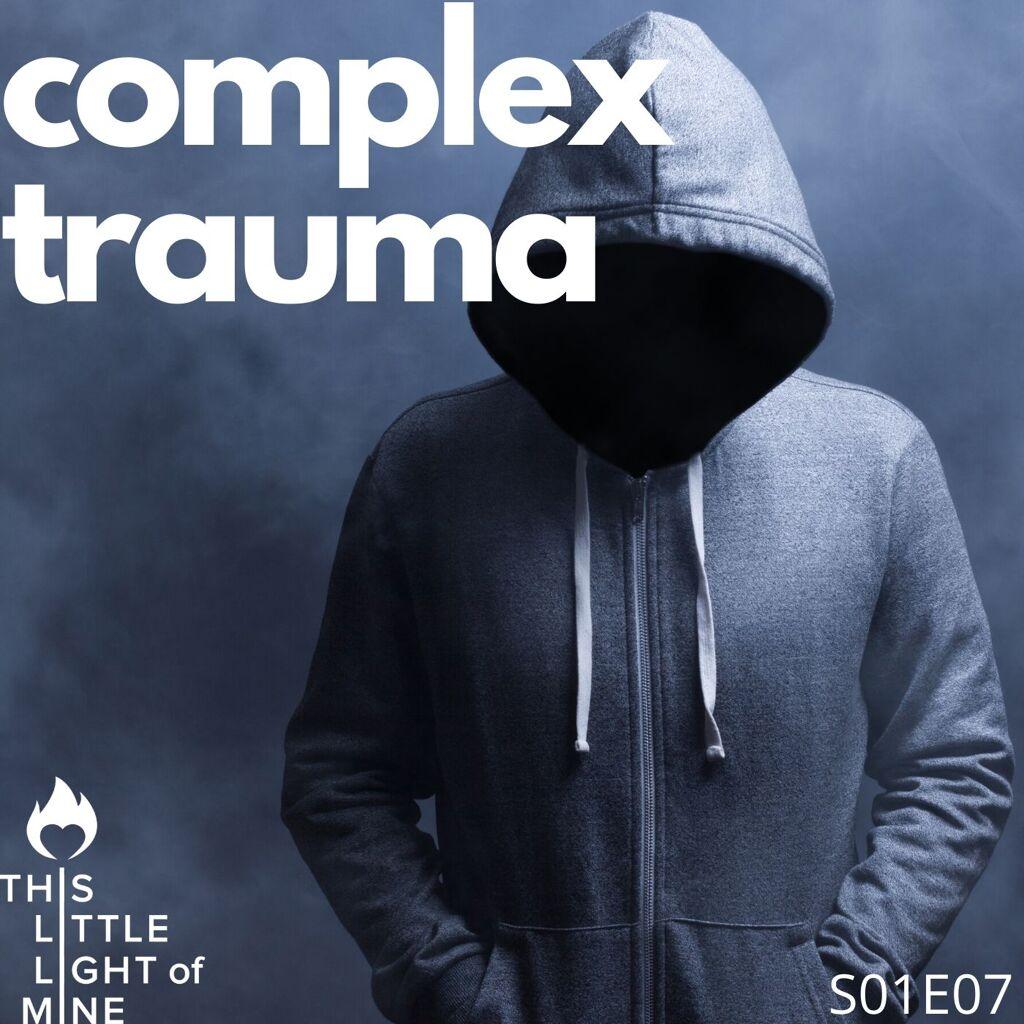 S01E07 - Complex Trauma