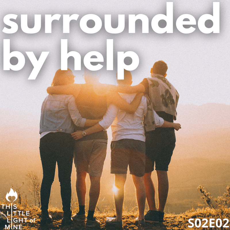 Surrounded by help